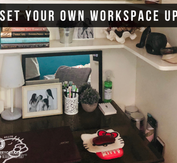 Work from Home Tip : Set your own workspace up