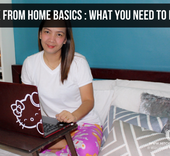 Work from Home Basics : What you need to know