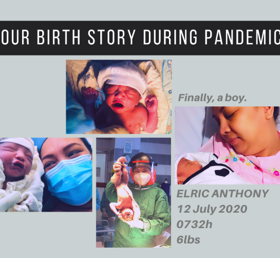 Our Birth Story During Pandemic