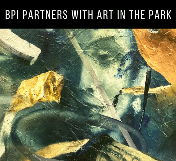 BPI partners with Art in the Park