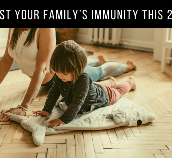 Boost Your Family's Immunity This 2021 with these 3 Activities